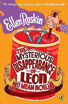 The Mysterious Disappearence of Leon (I Mean Noel) By Raskin, Ellen