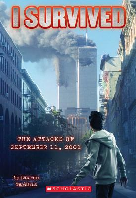 I Survived the Attacks of September 11th, 2001 By Tarshis, Lauren