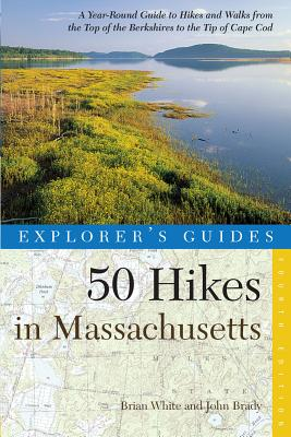50 Hikes in Massachusetts By White, Brian/ Brady, John